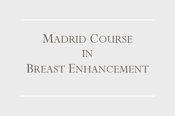 Madrid Course in Breast Enhacement