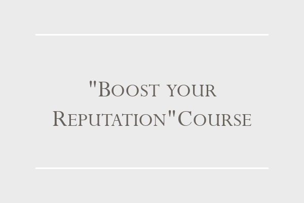 """""""Boost your reputation"""" Course"""